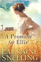 A Promise For Ellie (Daughter of Blessing #1)
