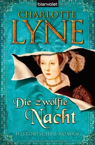 Die zwölfte Nacht by Charlotte Lyne