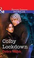 Colby Lockdown (Mills & Boon Intrigue) (Colby Agency Book 37)