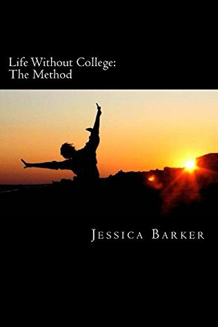 Life Without College - The Method