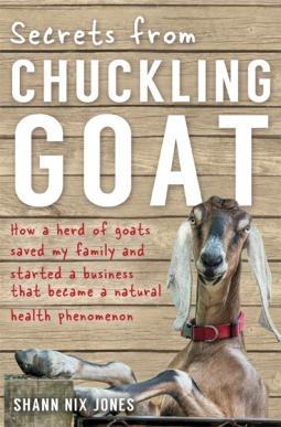 Secrets from Chuckling Goat  Ho - Shann Nix Jones