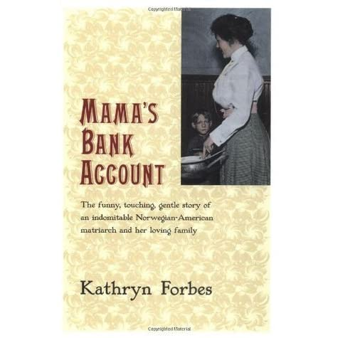 Mamas bank account by kathryn forbes fandeluxe Images