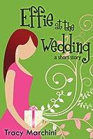 Effie At The Wedding
