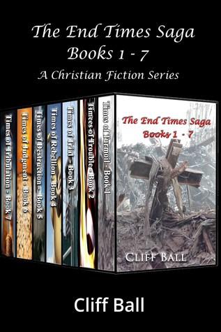 The End Times Saga Box Set: A Christian Fiction Series (Books 1 - 7)