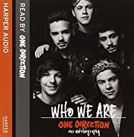 One Direction: Who We Are: Our Official Autobiography by One