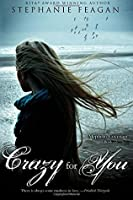 Crazy For You (The Mephisto Covenant #4)