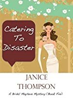 Catering to Disaster (The Bridal Mayhem Mystery Series #5)