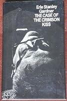 Case of the Crimson Kiss