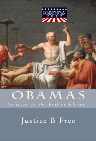 Obamas - Socrates and the Evil of Rhetoric