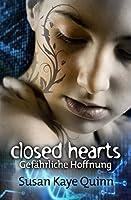Closed Hearts: Gefährliche Hoffnung (Mindjack #2)