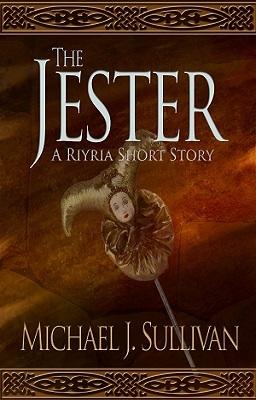The Jester by Michael J. Sullivan
