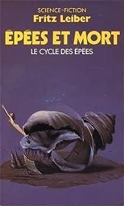 Épées et Mort (Le Cycle des Épées, #2)