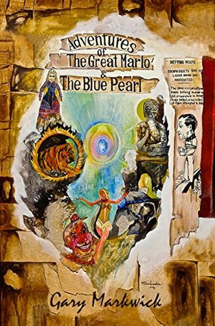 Adventures of the Great Marlo & The Blue Pearl by Gary Markwick