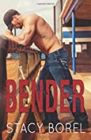 Bender (The Core Four, #1)