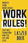 Work Rules!: Insi...