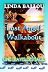 Lost Angel Walkab...