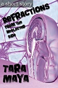 Refractions from the Neglected Side (a science fiction short story)