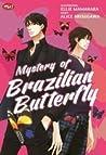 Mystery of Brazilian Butterfly