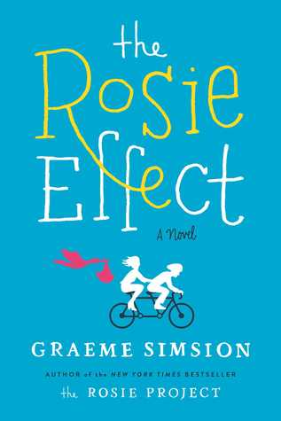 The Rosie Effect by Graeme Simsion