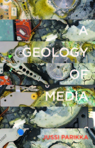 [Parikka, Jussi] A geology of media