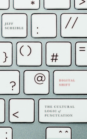 Digital-Shift-The-Cultural-Logic-of-Punctuation