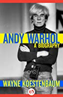 Andy Warhol: A Biography