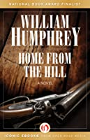 Home from the Hill: A Novel