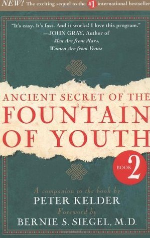 Ancient Secret of the Fountain of Youth-Peter Kelder