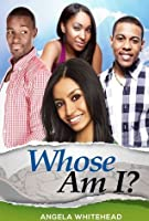 Whose Am I? (The Girlfriend #1)