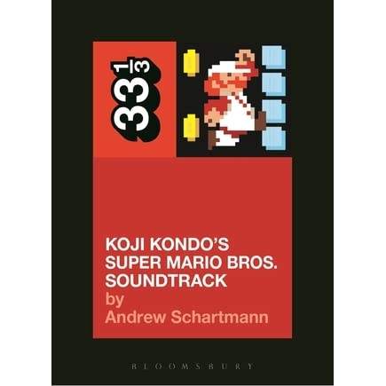 Koji Kondo's Super Mario Bros  Soundtrack by Andrew Schartmann