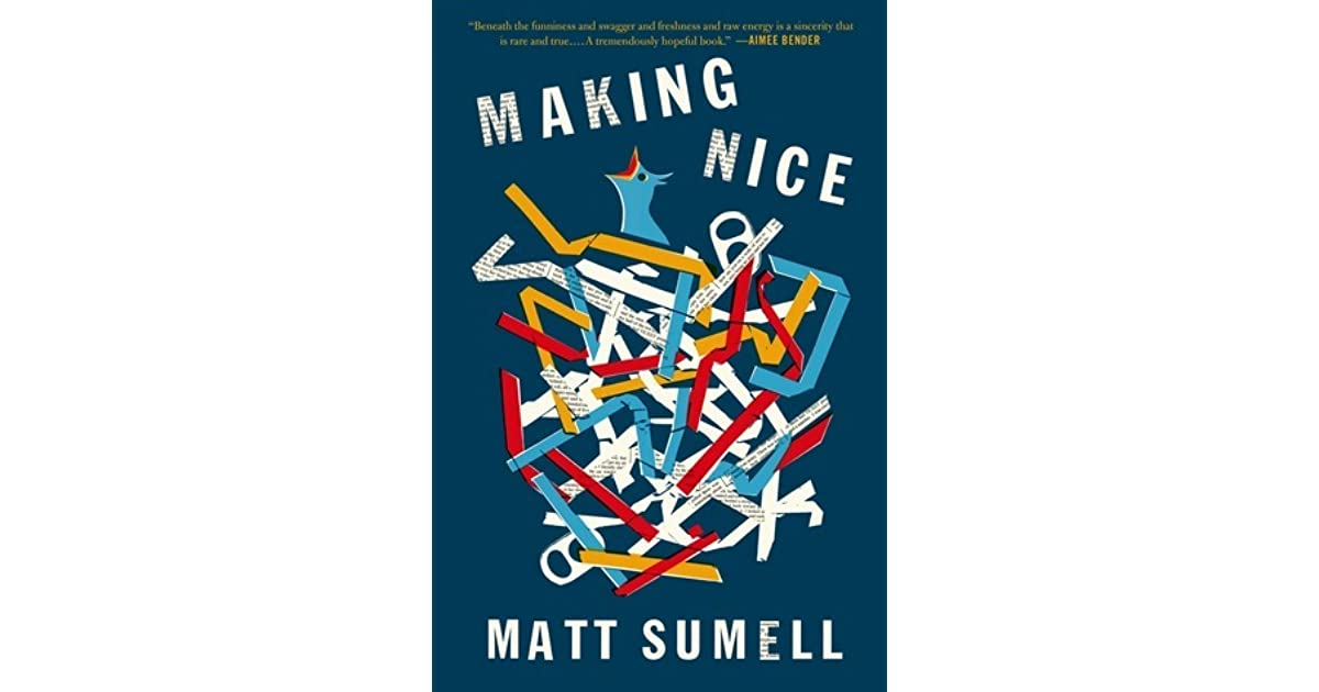 7d1ddb799 Making Nice by Matt Sumell