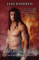 The Midnight Court (The House of Arkhangel'sk, #2)
