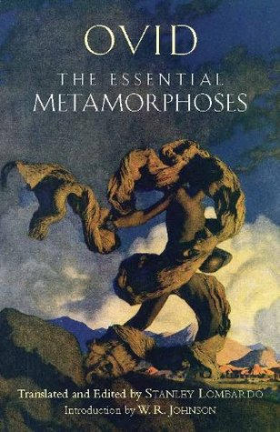 The Essential Metamorphoses (Hackett Classics)