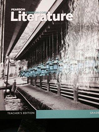 Pearson Common Core Literature Grade 9 Teacher's Edition