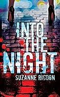 Into the Night (A Selina Baker Novel)