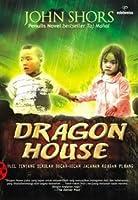 Dragon House: Novel Tentang Sekolah Bocah-Bocah Jalanan Korban Perang