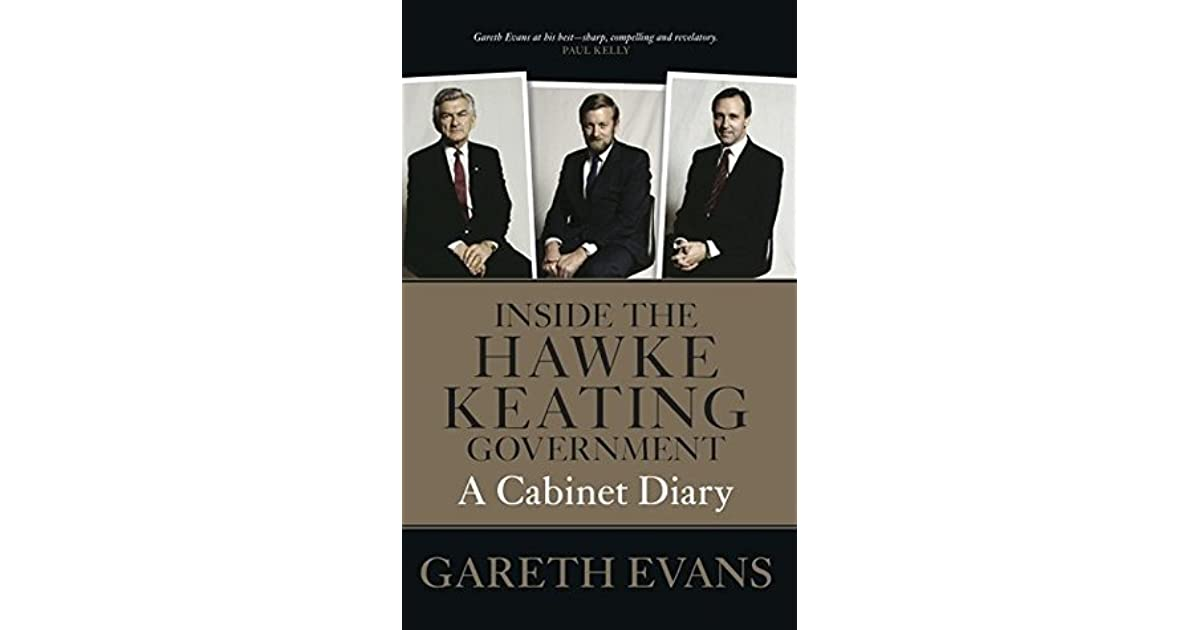 Inside the Hawke-Keating Government: A Cabinet Diary by