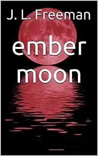Ember Moon (Ember #2)