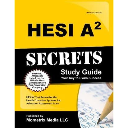 Hesi A2 Secrets Study Guide Hesi A2 Test Review For The Health