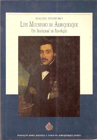 Luis Mousinho de Albuquerque: um intelectual da Revolução