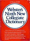 Webster's Ninth New Collegiate Dictionary by Merriam-Webster