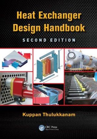 Heat Exchanger Design Handbook, Second Edition (MECHANICAL ENGINEERING)