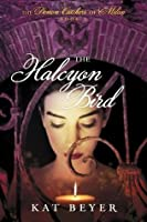 The Halcyon Bird (The Demon Catchers of Milan, #2)