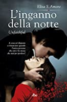 L'inganno della notte - Unfaithful: Touched Saga 2