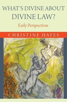 What's Divine about Divine Law Early Perspectives