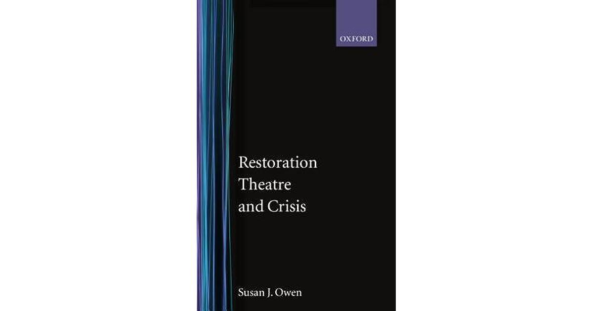 Restoration Theatre and Crisis