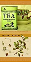 Tea: The Drink That Changed the World: The Drink That Changed the World
