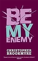 Be My Enemy  (Jack Parlabane, #4)