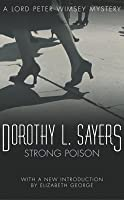 Strong Poison (Lord Peter Wimsey Mysteries, #5)