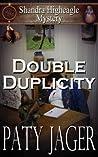 Double Duplicity (Shandra Higheagle Mystery, #1)